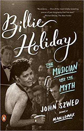 "Author John Szwed wins Jazz Journalists Association ""2016 Jazz Book of the Year"" for Billie Holiday: The Musician and the Myth"